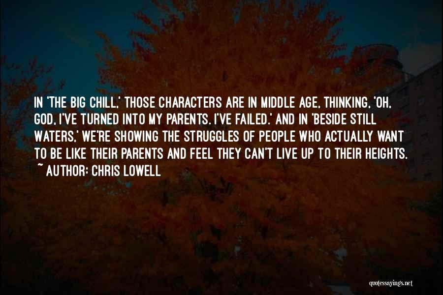 My Struggles Quotes By Chris Lowell