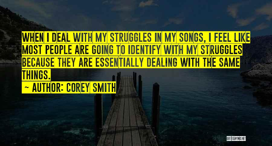 My Struggles Quotes By Corey Smith