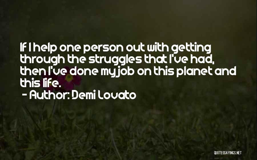 My Struggles Quotes By Demi Lovato