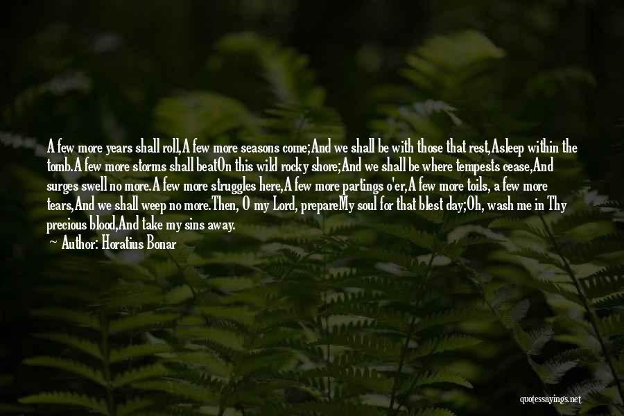 My Struggles Quotes By Horatius Bonar