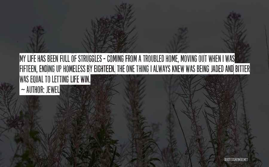 My Struggles Quotes By Jewel