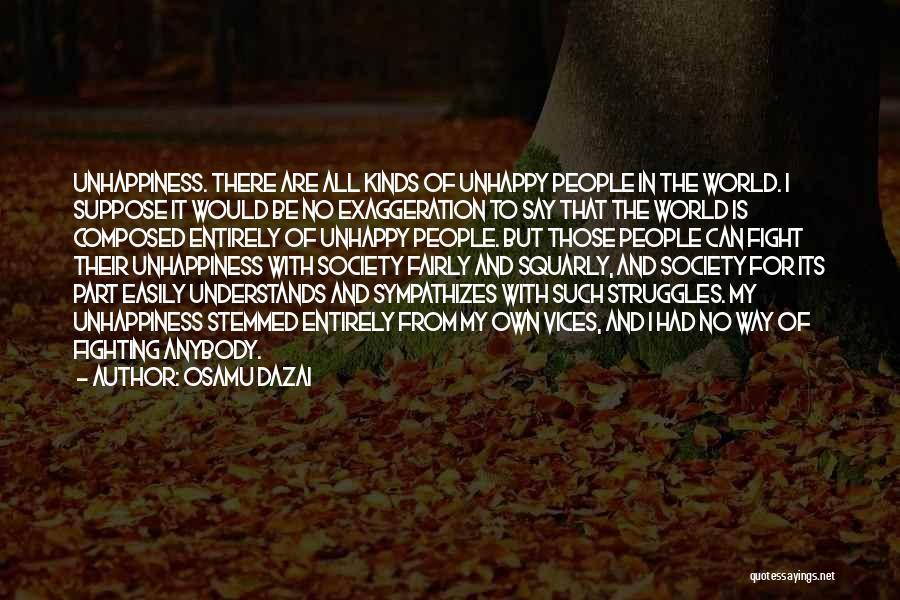 My Struggles Quotes By Osamu Dazai