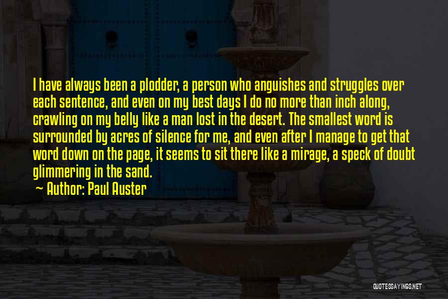 My Struggles Quotes By Paul Auster