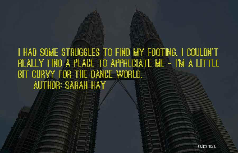 My Struggles Quotes By Sarah Hay