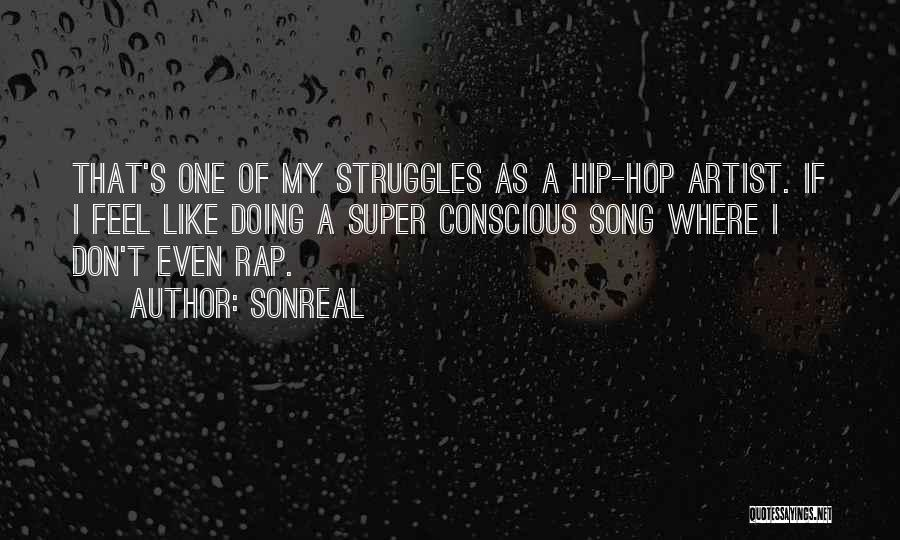 My Struggles Quotes By SonReal