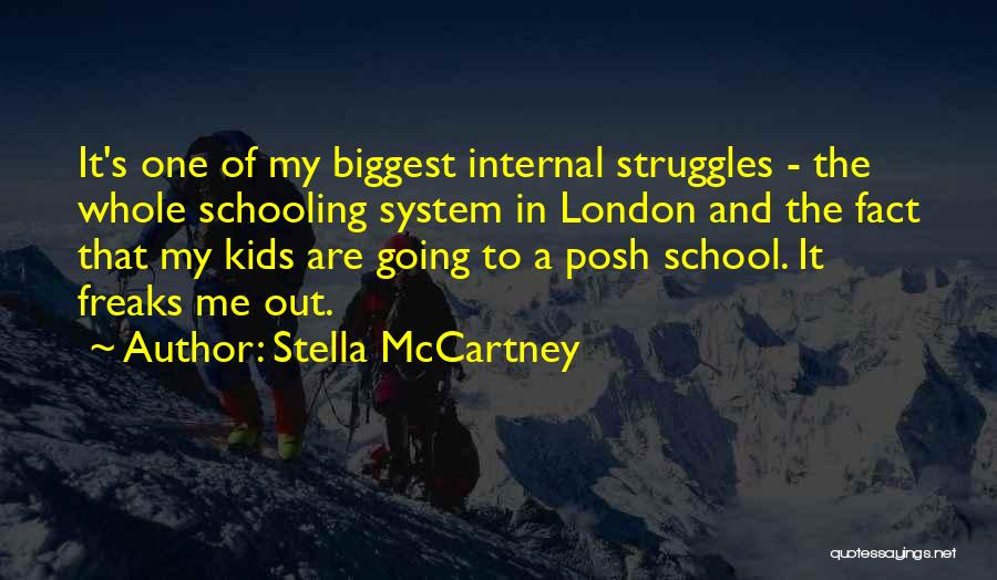 My Struggles Quotes By Stella McCartney