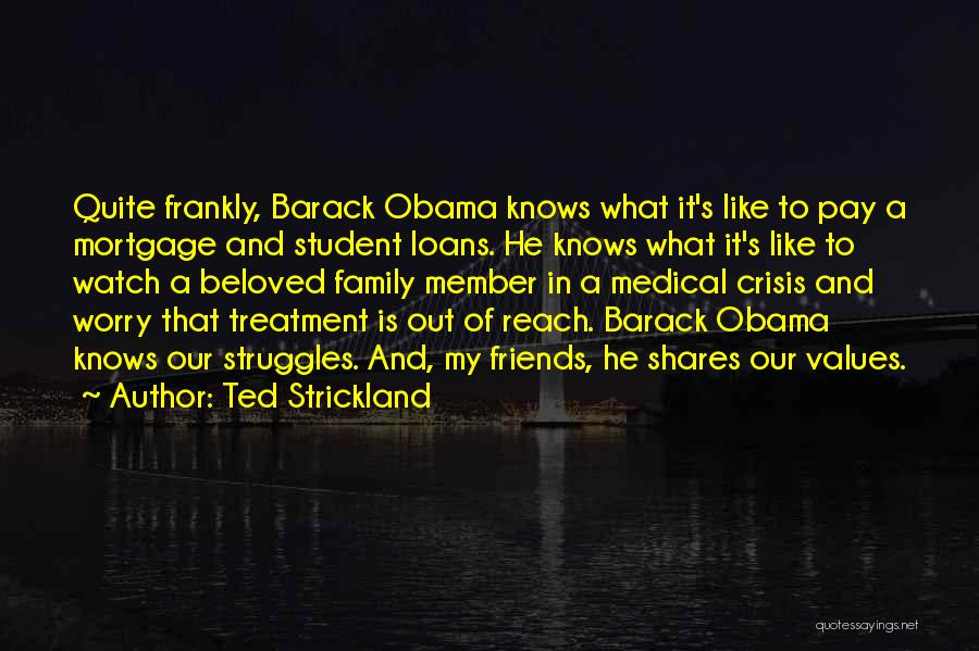 My Struggles Quotes By Ted Strickland