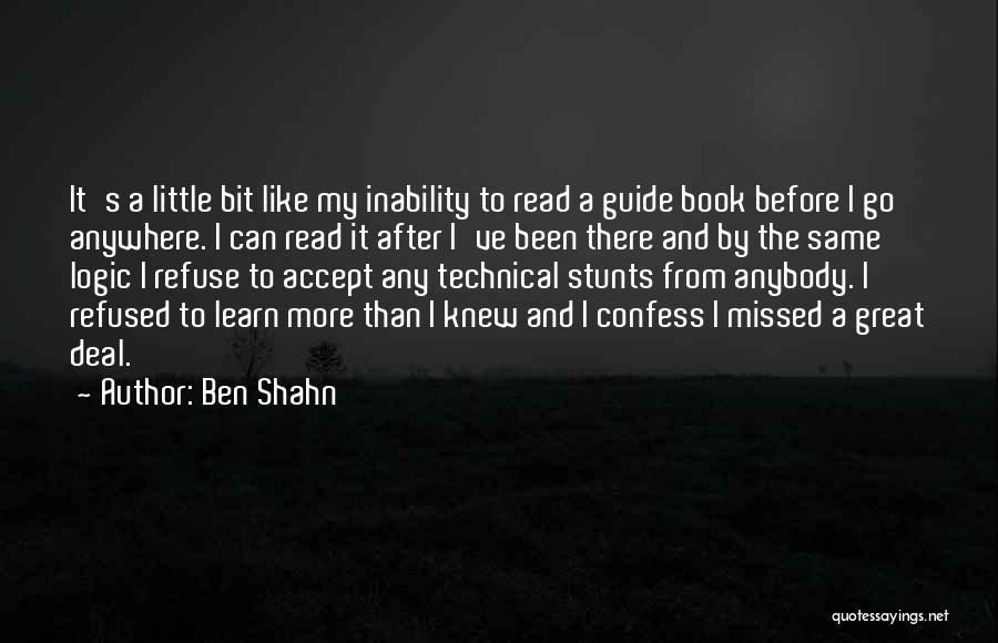 My Stunts Quotes By Ben Shahn