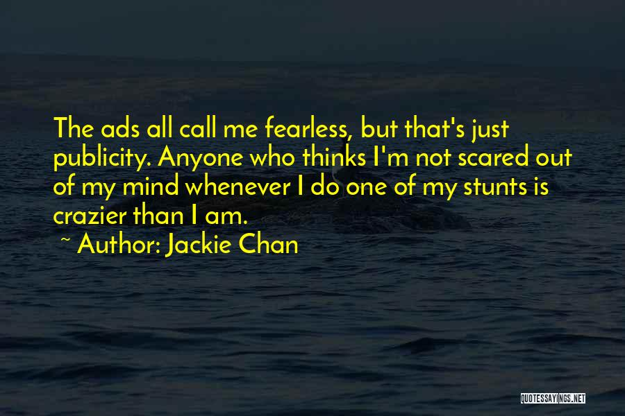 My Stunts Quotes By Jackie Chan