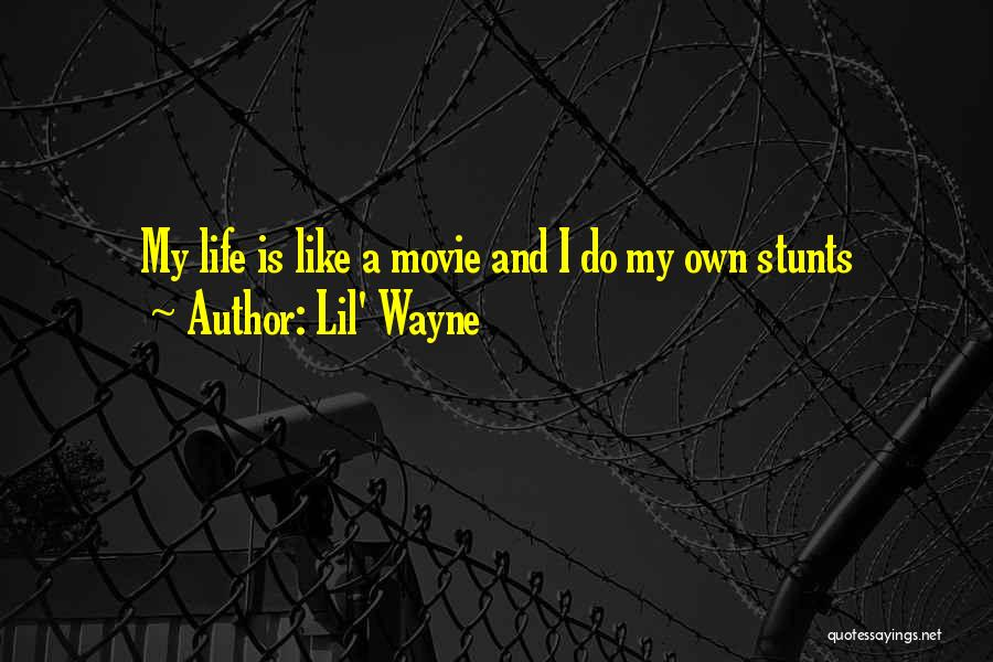My Stunts Quotes By Lil' Wayne