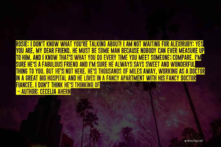 My Sweet Man Quotes By Cecelia Ahern