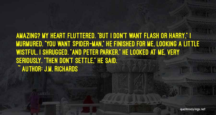 My Sweet Man Quotes By J.M. Richards