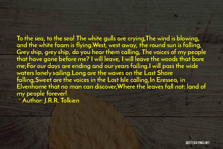 My Sweet Man Quotes By J.R.R. Tolkien