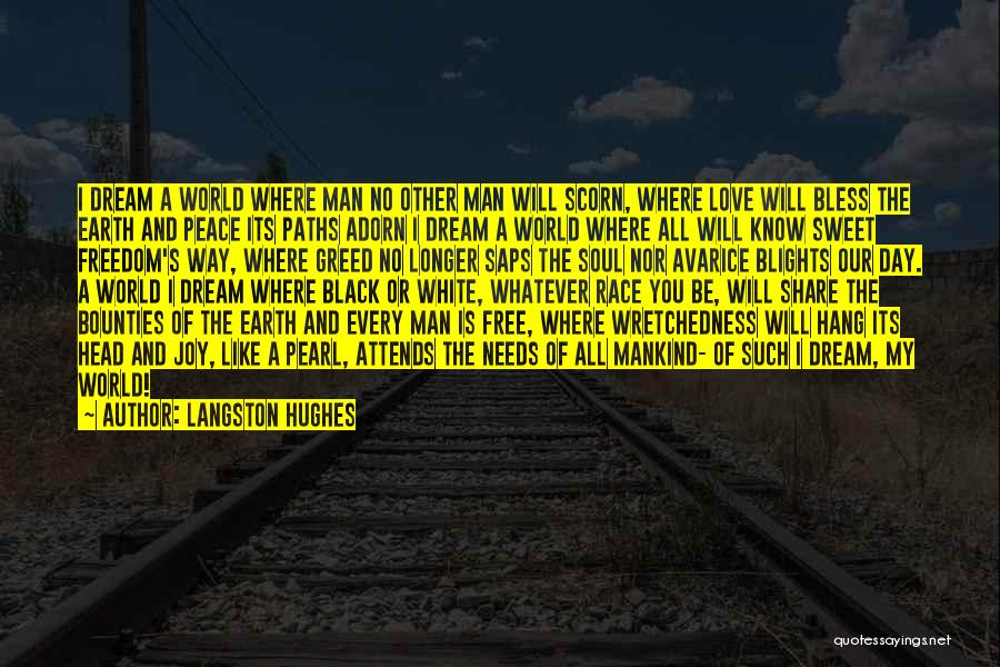 My Sweet Man Quotes By Langston Hughes