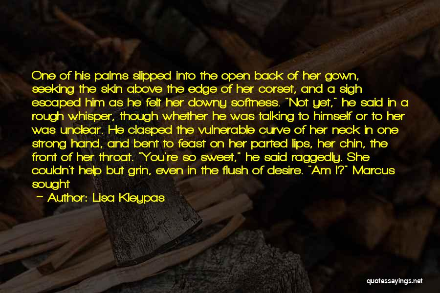 My Sweet Man Quotes By Lisa Kleypas