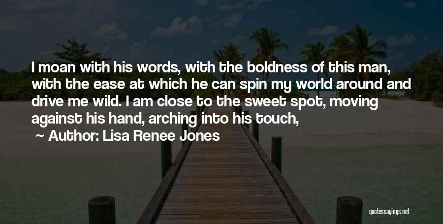 My Sweet Man Quotes By Lisa Renee Jones