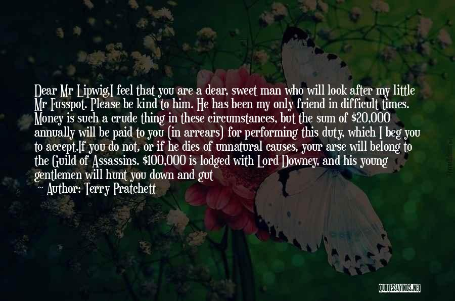My Sweet Man Quotes By Terry Pratchett