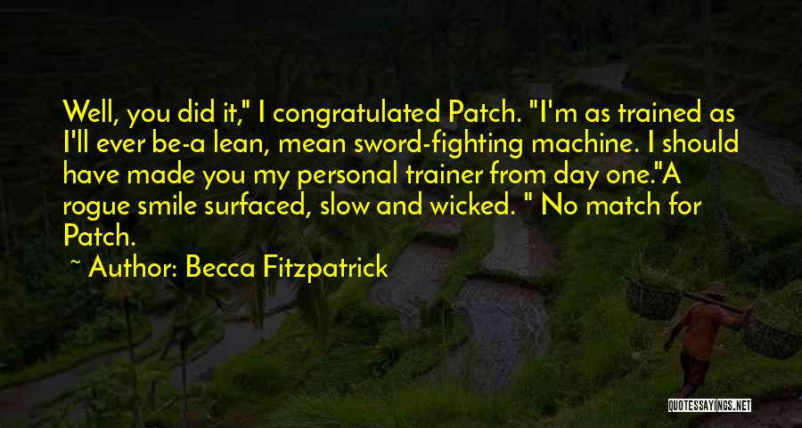 My Trainer Quotes By Becca Fitzpatrick