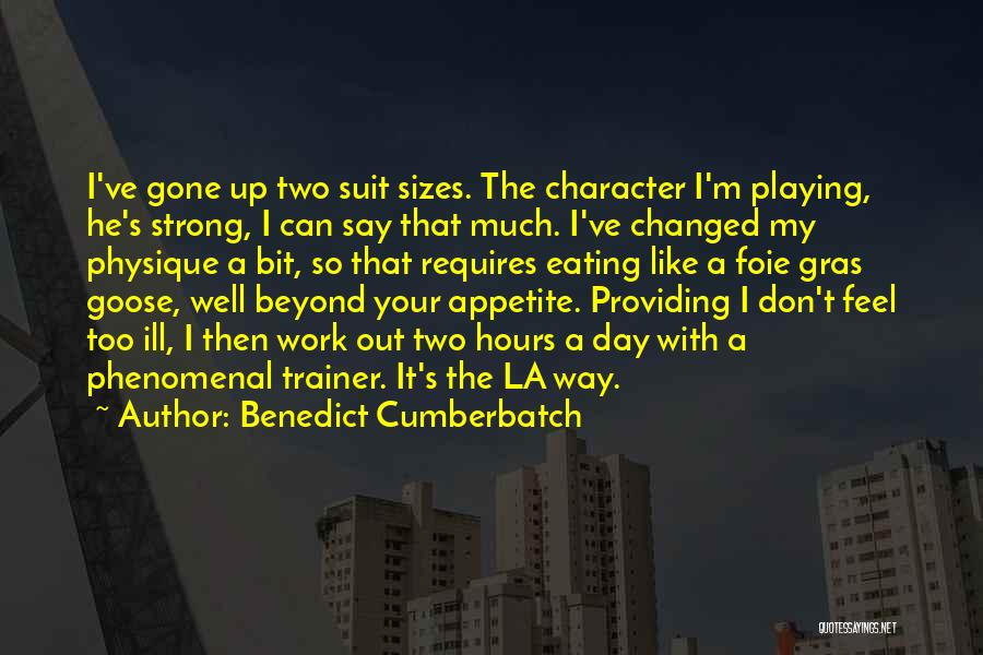My Trainer Quotes By Benedict Cumberbatch