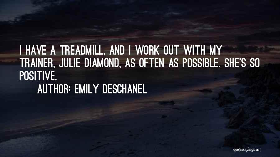 My Trainer Quotes By Emily Deschanel