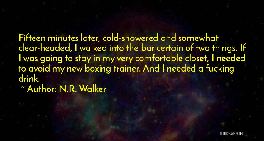 My Trainer Quotes By N.R. Walker