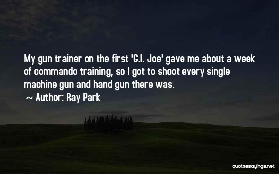 My Trainer Quotes By Ray Park