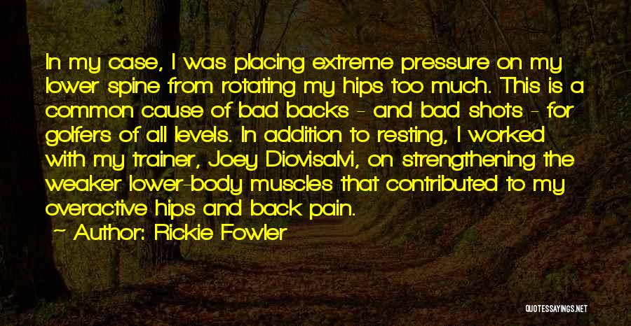 My Trainer Quotes By Rickie Fowler