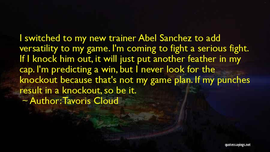 My Trainer Quotes By Tavoris Cloud