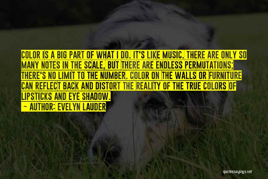 My True Colors Quotes By Evelyn Lauder