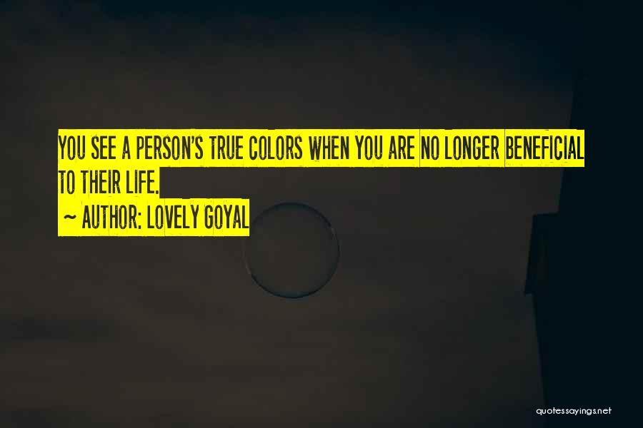 My True Colors Quotes By Lovely Goyal