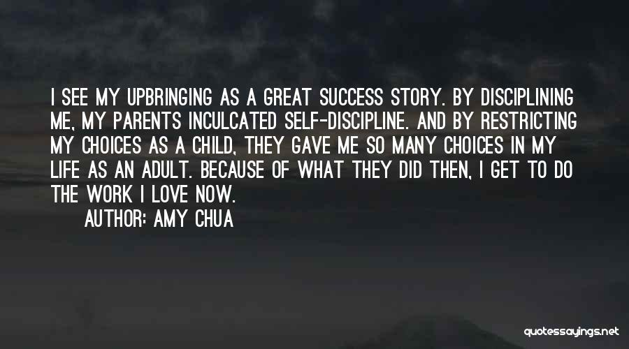 My Upbringing Quotes By Amy Chua
