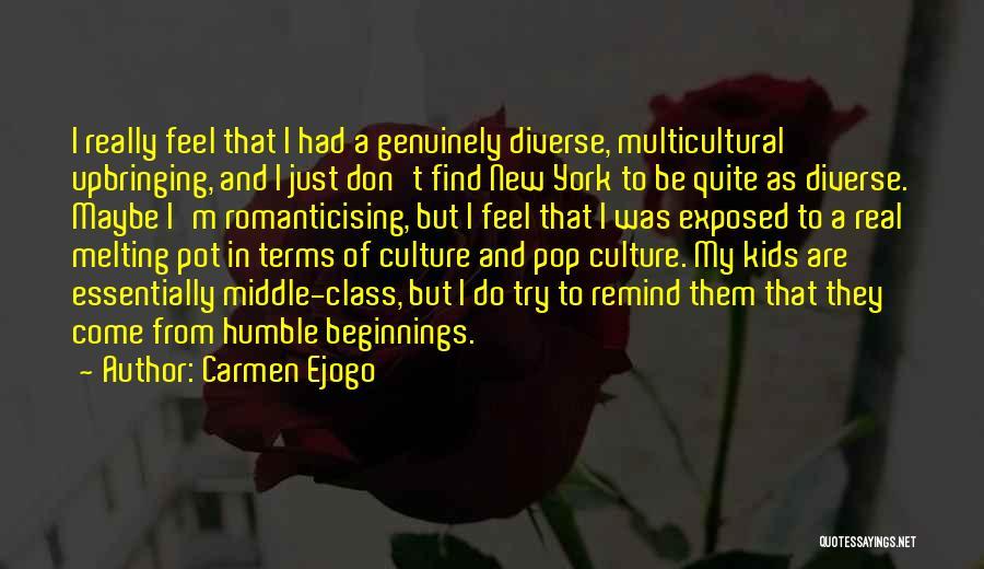 My Upbringing Quotes By Carmen Ejogo