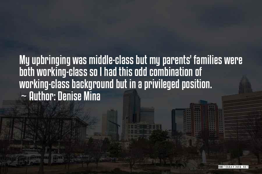 My Upbringing Quotes By Denise Mina