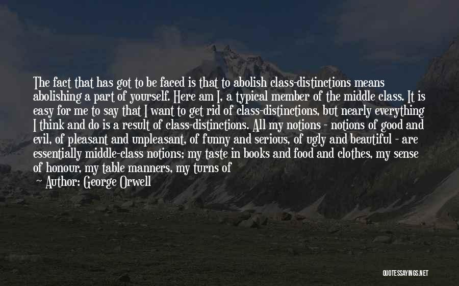 My Upbringing Quotes By George Orwell