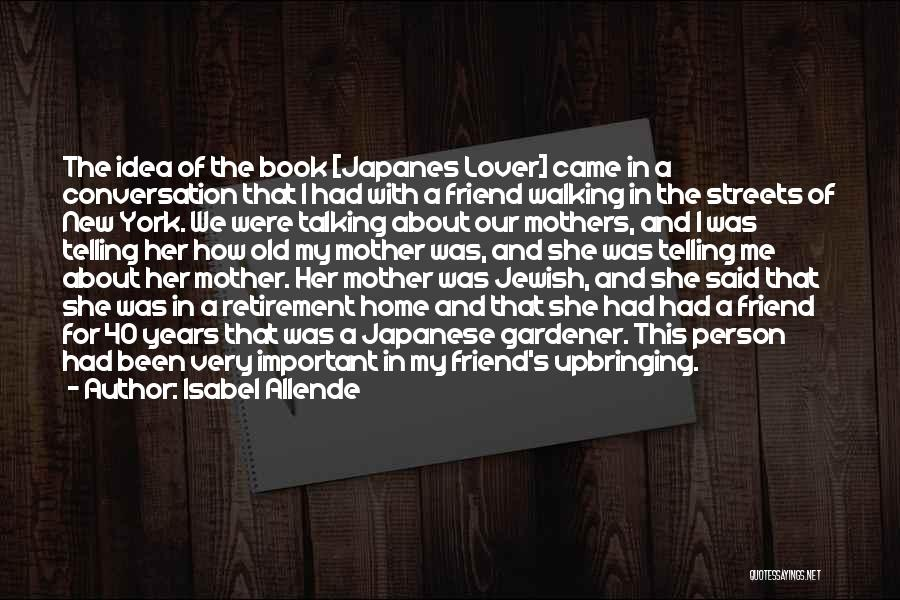 My Upbringing Quotes By Isabel Allende