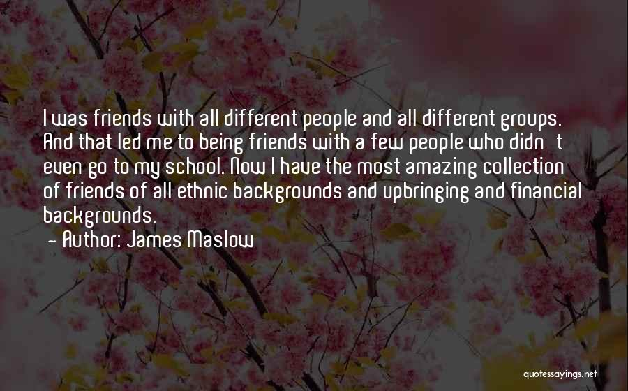 My Upbringing Quotes By James Maslow