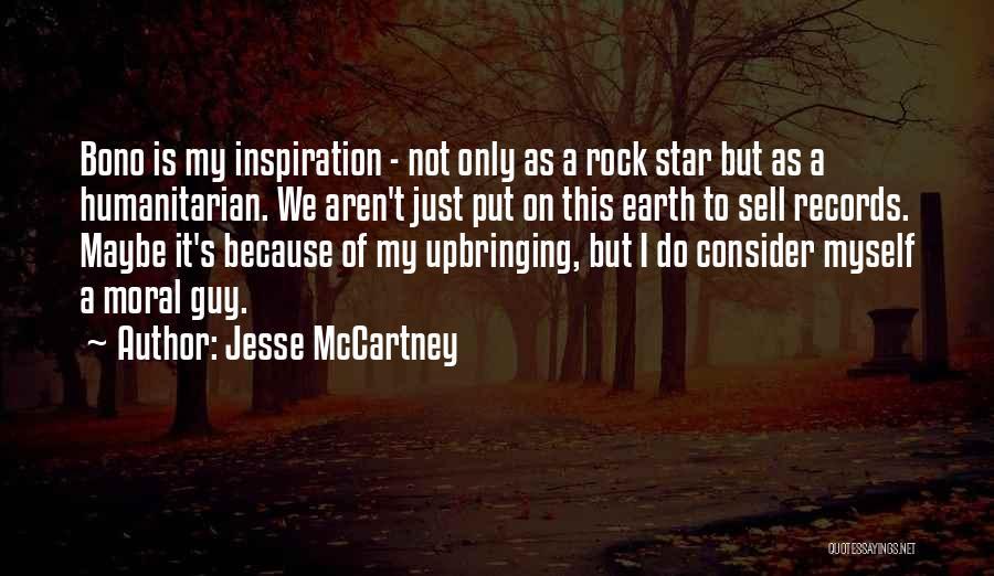 My Upbringing Quotes By Jesse McCartney