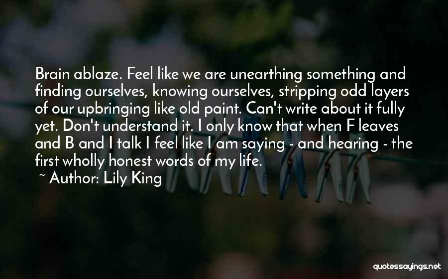My Upbringing Quotes By Lily King