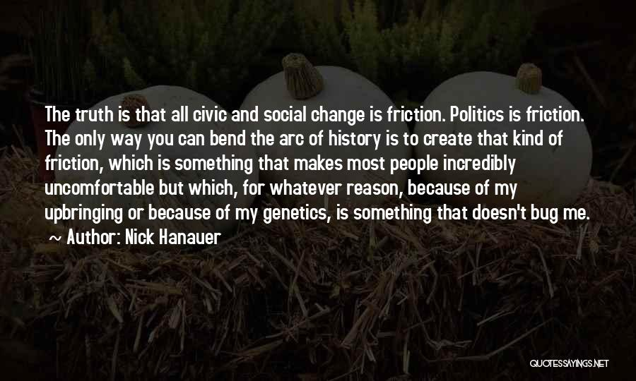 My Upbringing Quotes By Nick Hanauer
