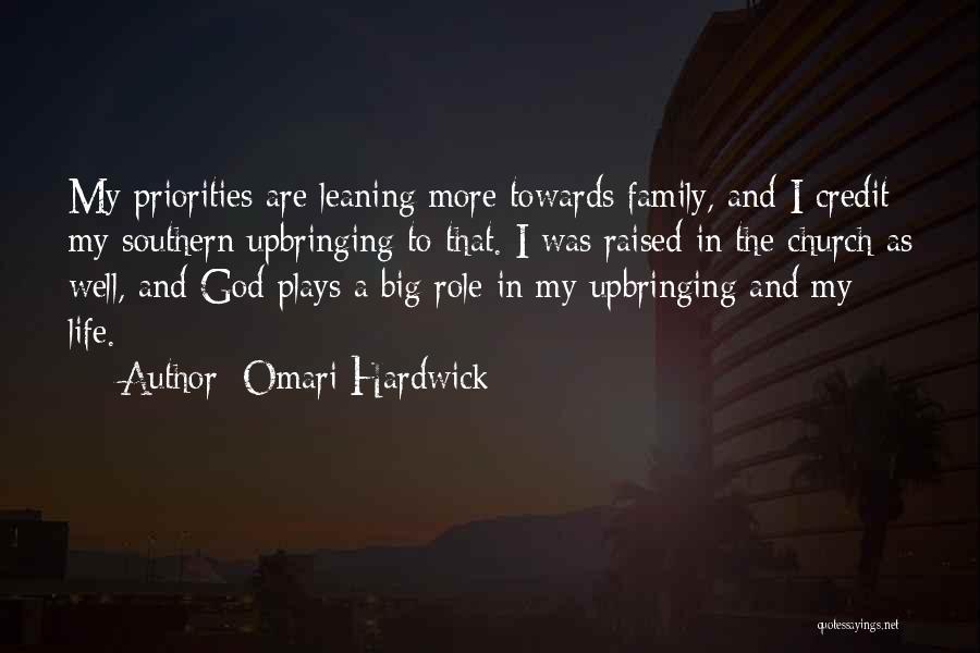 My Upbringing Quotes By Omari Hardwick
