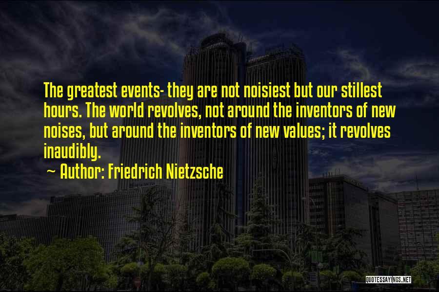 My World Revolves Around You Quotes By Friedrich Nietzsche