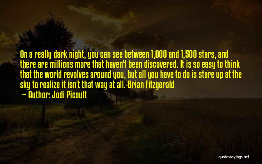 My World Revolves Around You Quotes By Jodi Picoult