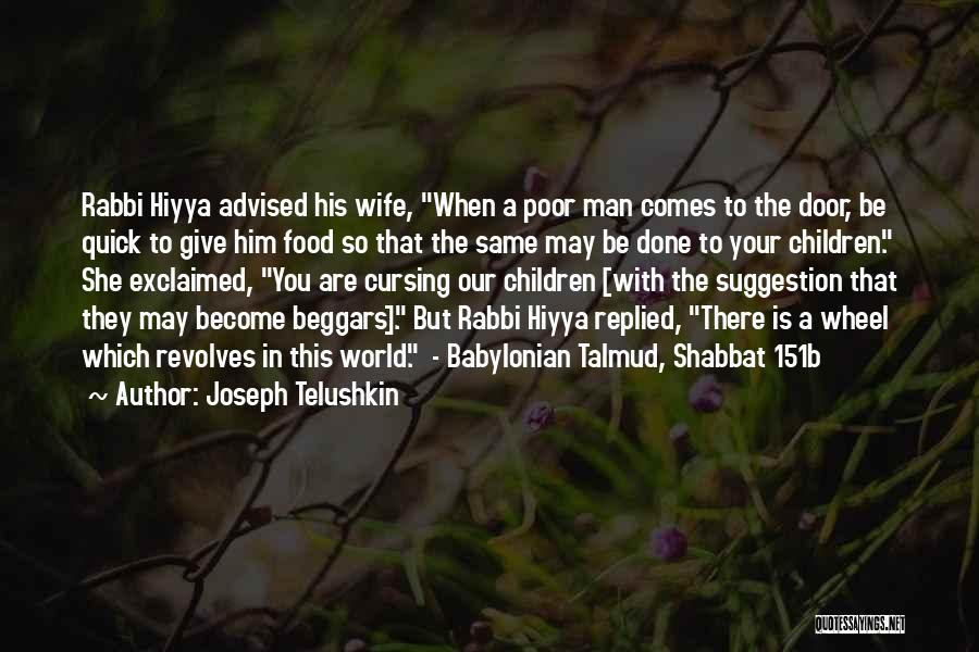 My World Revolves Around You Quotes By Joseph Telushkin