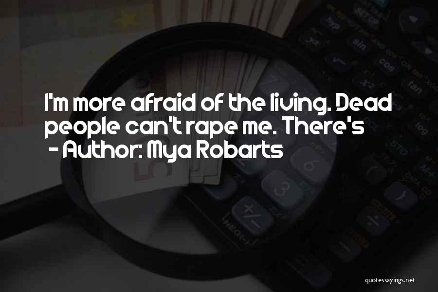 Mya Robarts Quotes 1053885