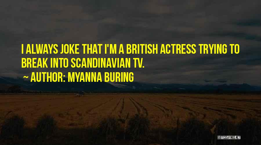 MyAnna Buring Quotes 1202543