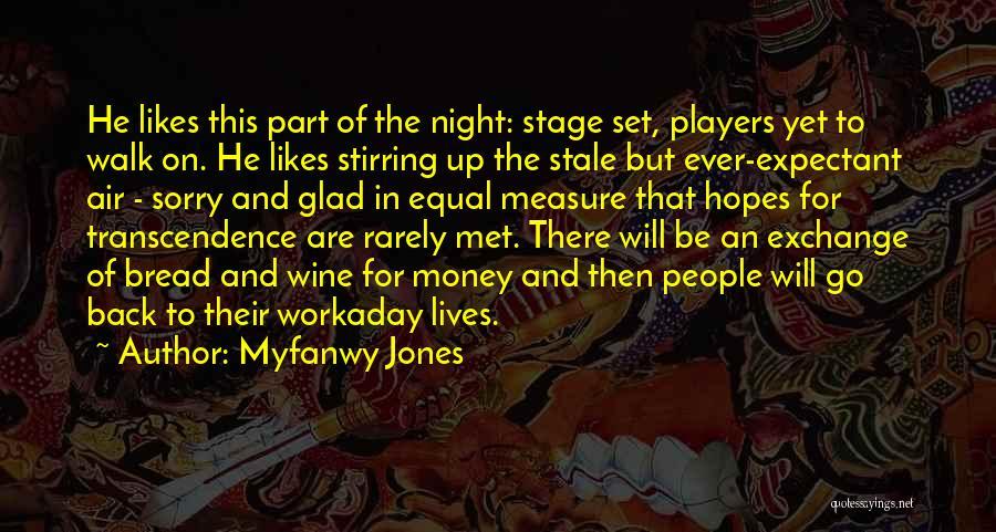 Myfanwy Jones Quotes 2204519