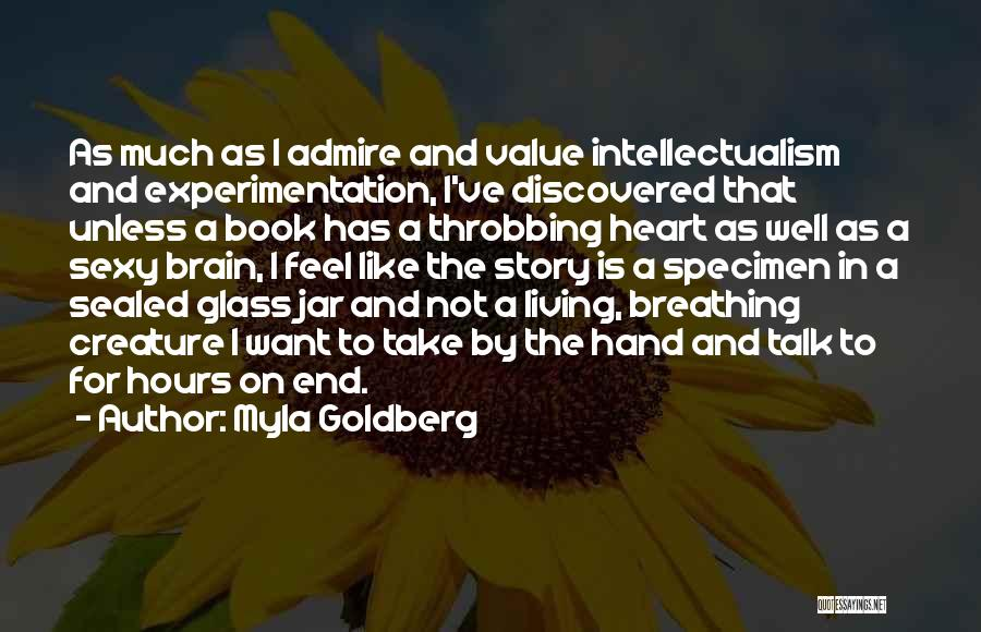 Myla Goldberg Quotes 1895938