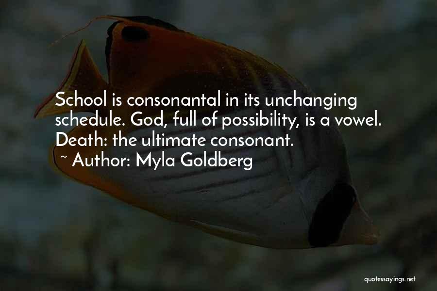 Myla Goldberg Quotes 2037532