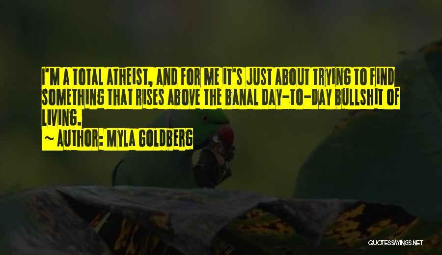 Myla Goldberg Quotes 401341