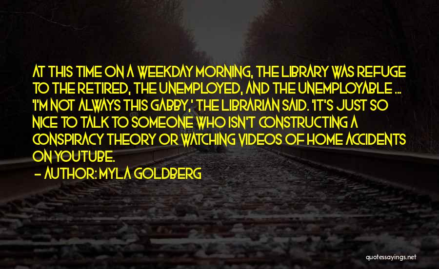 Myla Goldberg Quotes 581111